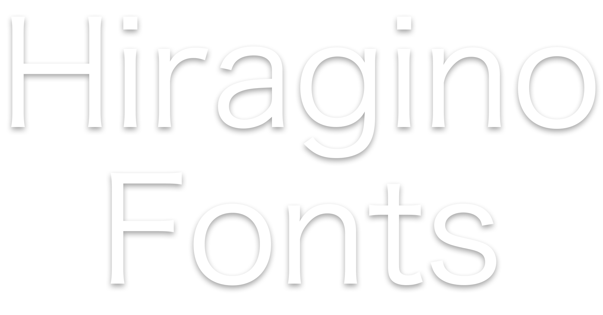 Hiragino Fonts – Perfectly balanced with clean lines